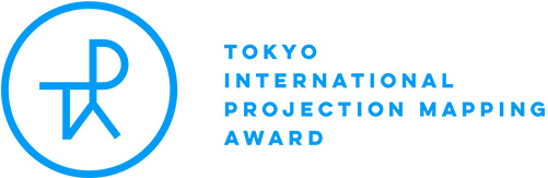 TOKYO INTERNATIONAL PROJECTION MAPPING AWARD