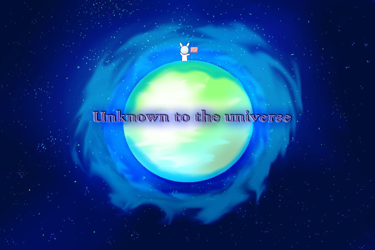 vol.1 作品 「Unknown to the universe」