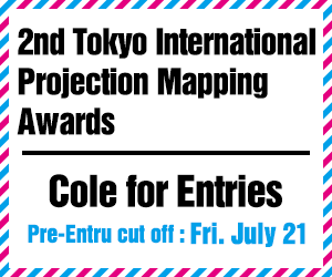 2nd Tokyo International Projection Mapping Awards : Application Outline